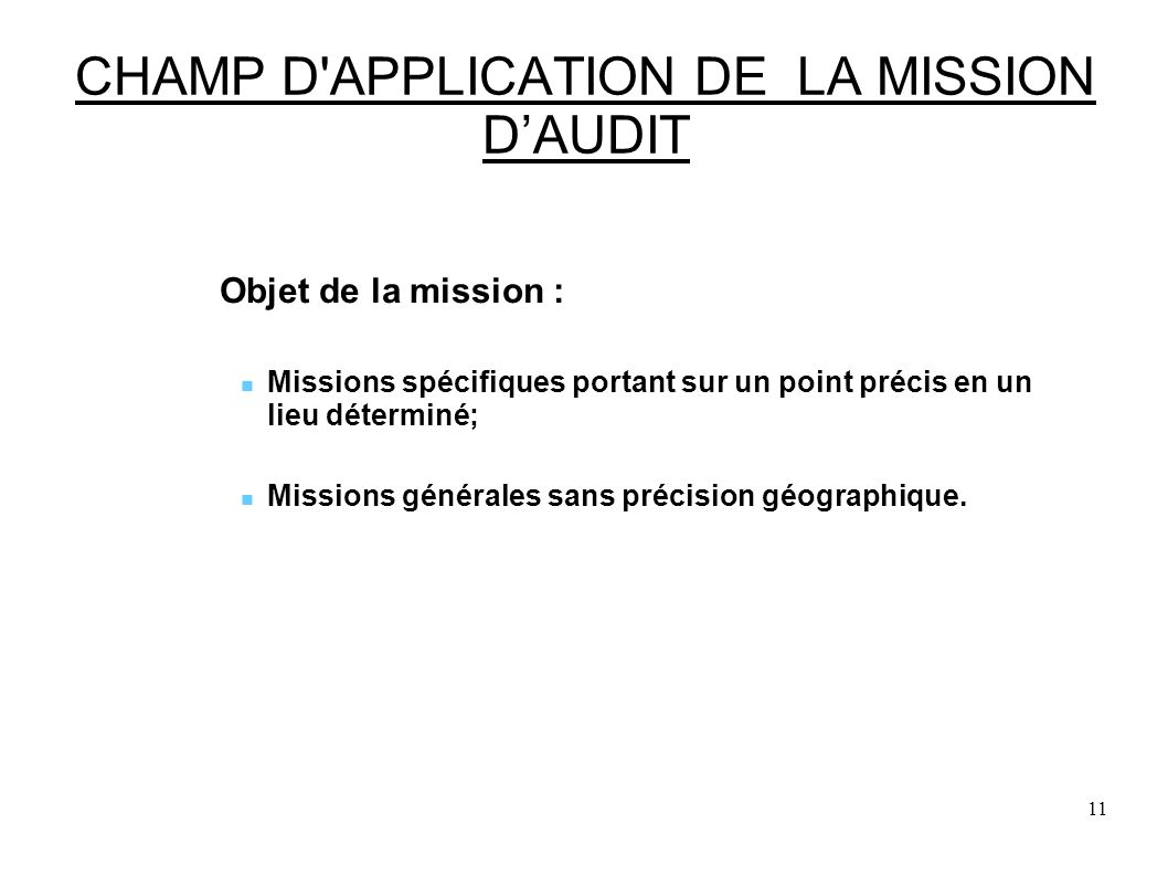 CHAMP D APPLICATION DE LA MISSION D'AUDIT