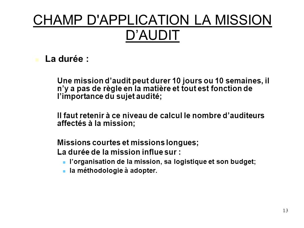 CHAMP D APPLICATION LA MISSION D'AUDIT