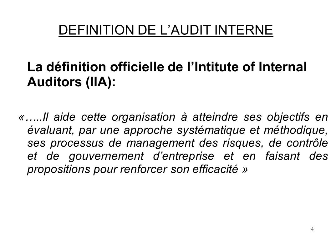 DEFINITION DE L'AUDIT INTERNE