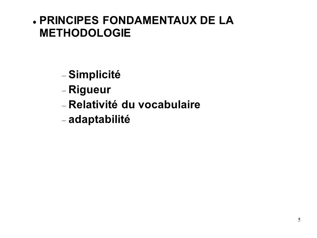 PRINCIPES FONDAMENTAUX DE LA METHODOLOGIE