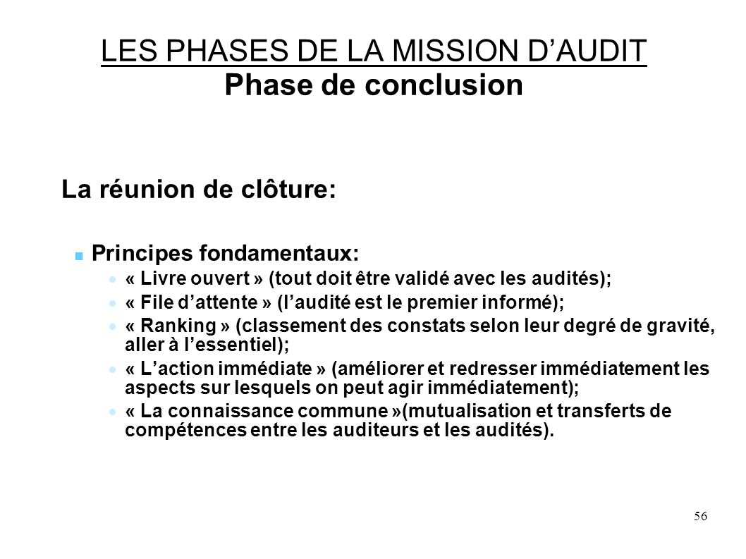 LES PHASES DE LA MISSION D'AUDIT Phase de conclusion