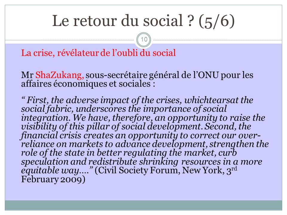 Le retour du social (5/6) La crise, révélateur de l'oubli du social