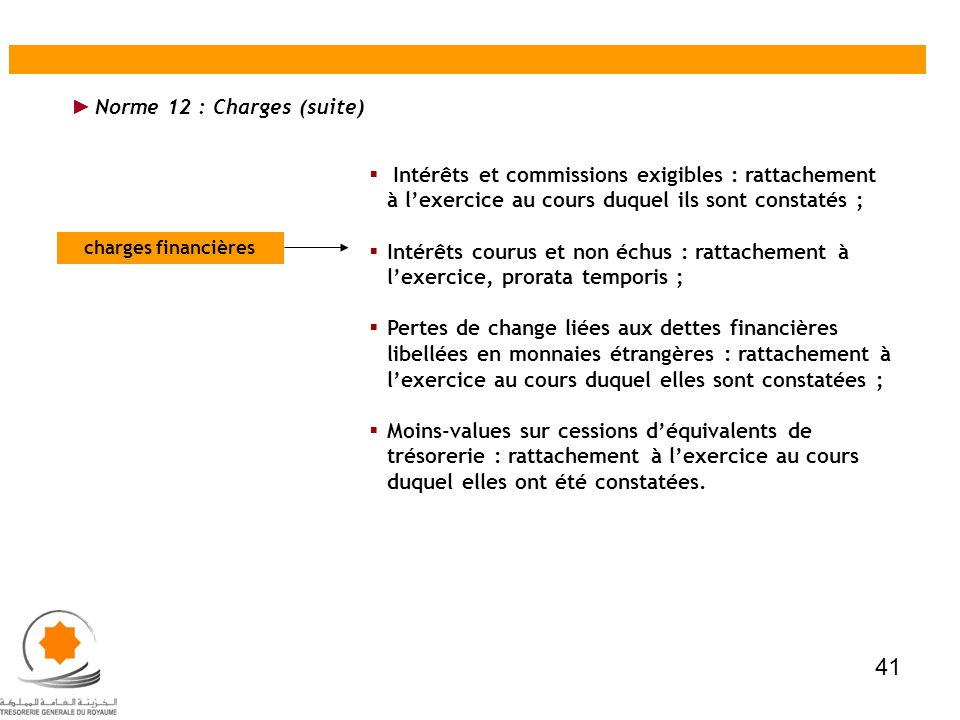 41 Norme 12 : Charges (suite)