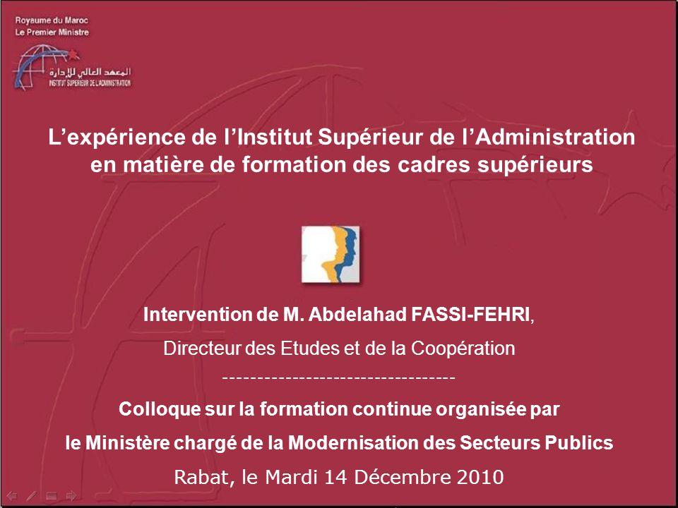 L'expérience de l'Institut Supérieur de l'Administration en matière de formation des cadres supérieurs