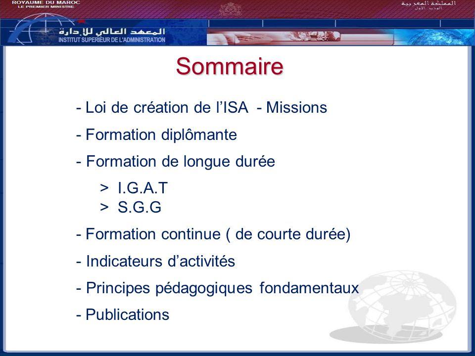 Sommaire Bilan - Perspectives - Loi de création de l'ISA - Missions