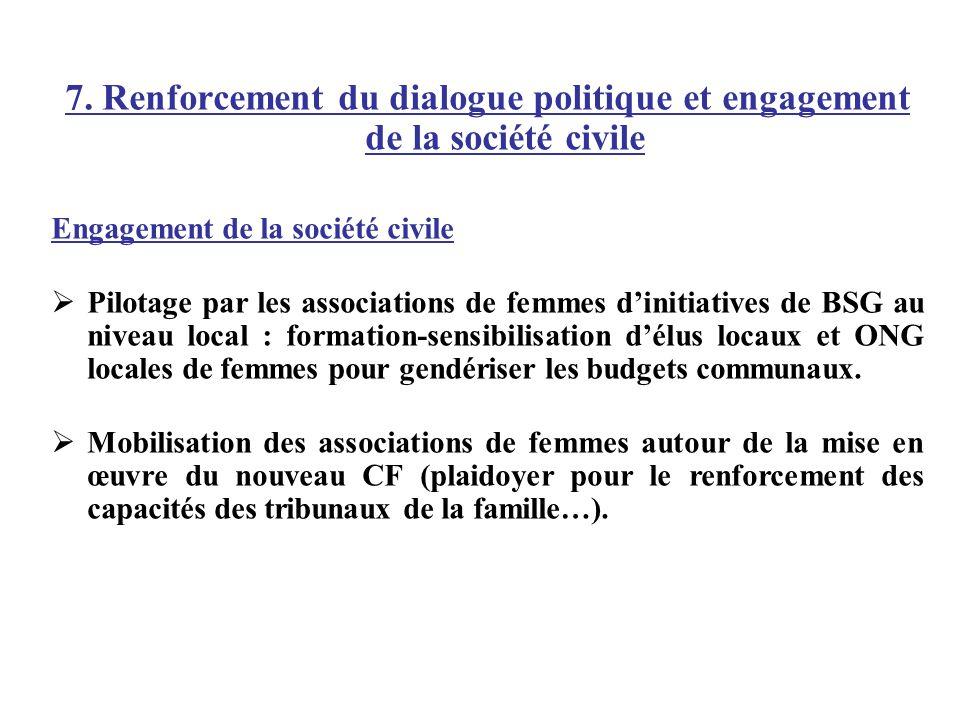 7. Renforcement du dialogue politique et engagement de la société civile