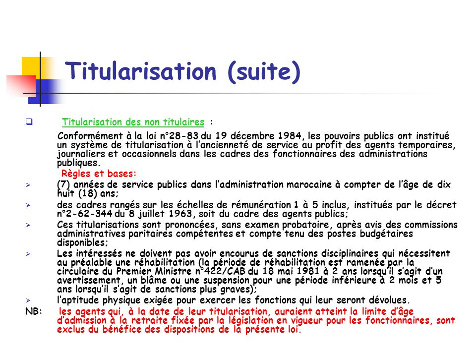 Titularisation (suite)