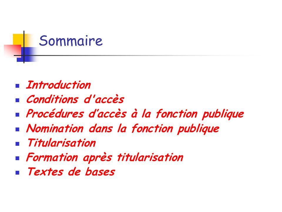 Sommaire Introduction Conditions d accès