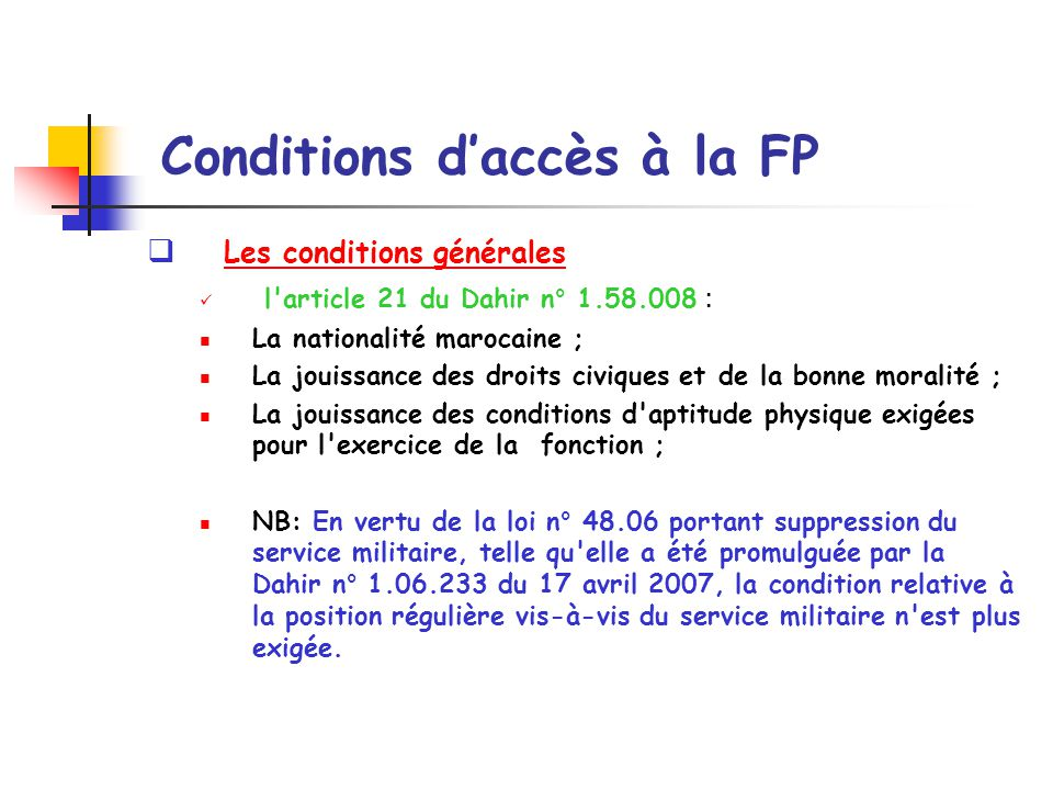 Conditions d'accès à la FP
