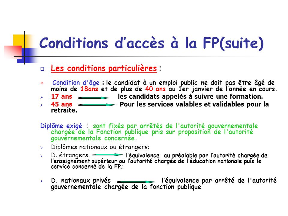 Conditions d'accès à la FP(suite)