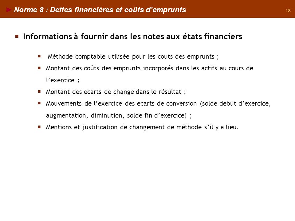 Informations à fournir dans les notes aux états financiers