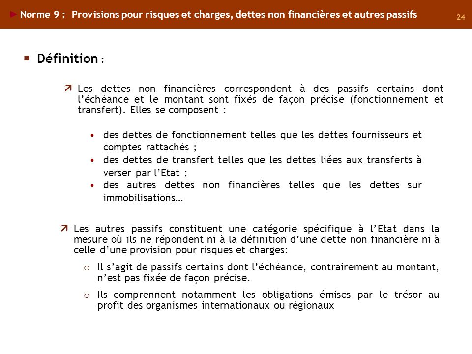 Norme 9 : Provisions pour risques et charges, dettes non financières et autres passifs