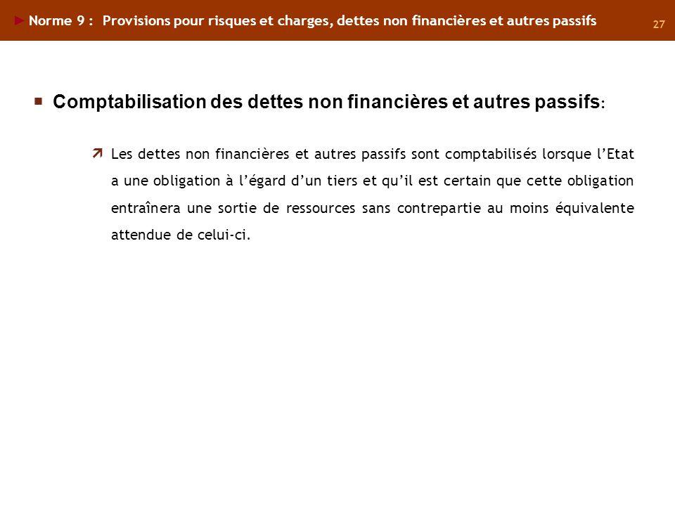 Comptabilisation des dettes non financières et autres passifs: