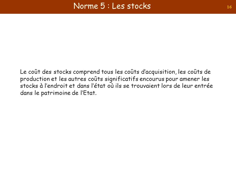 Norme 5 : Les stocks