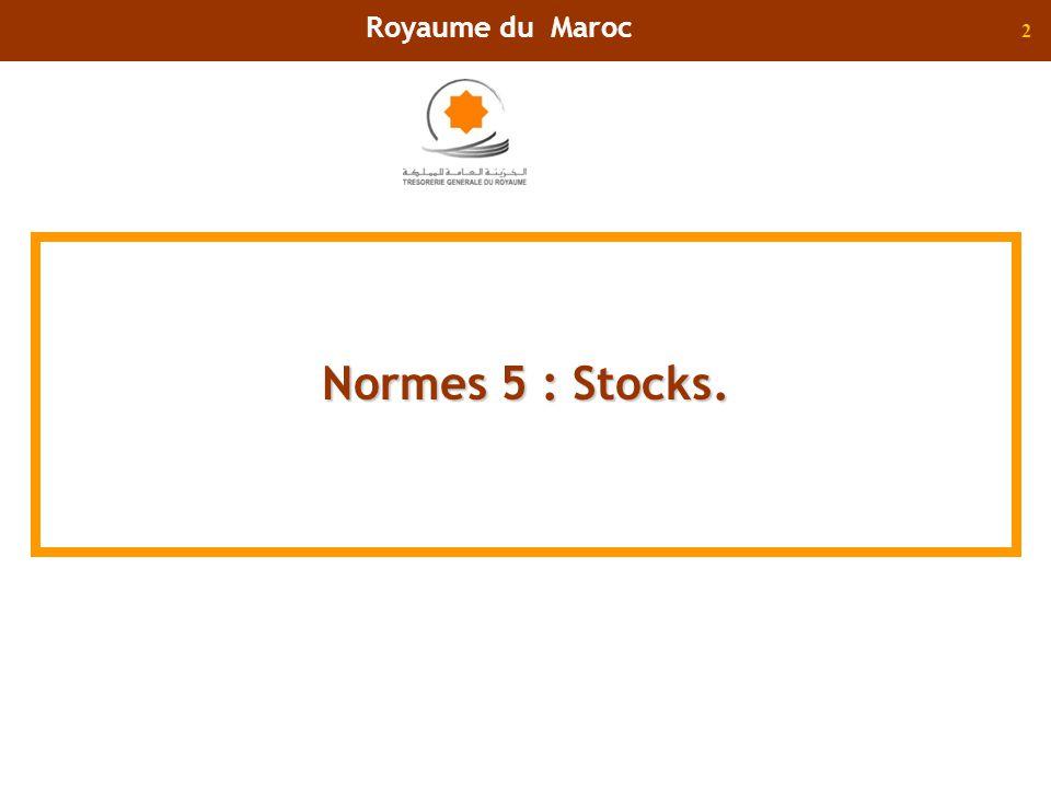 Royaume du Maroc Normes 5 : Stocks.