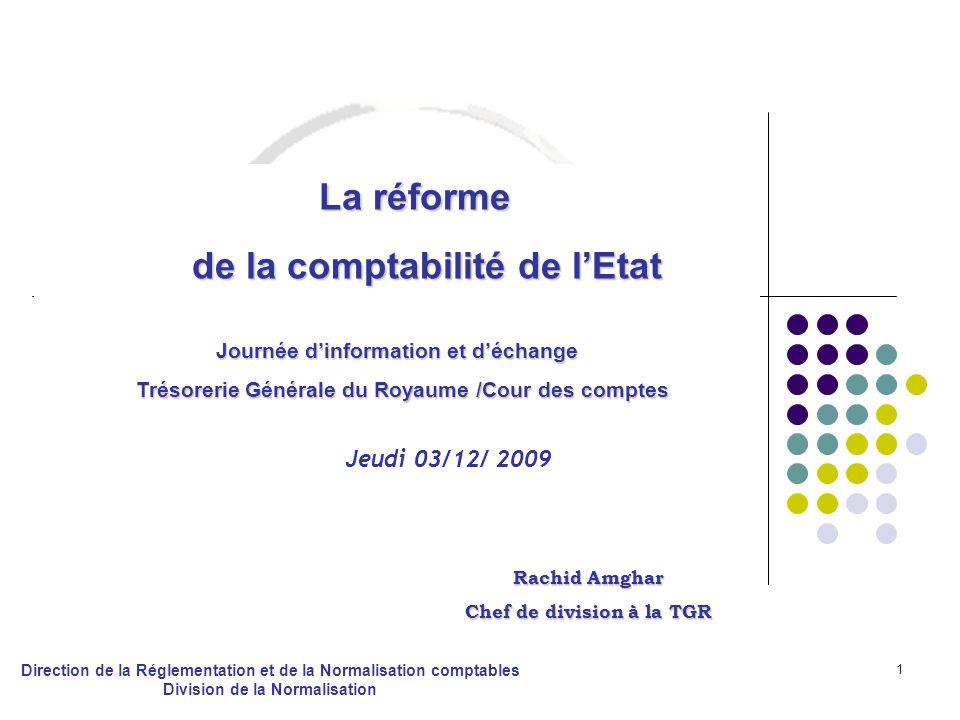 La réforme de la comptabilité de l'Etat Jeudi 03/12/ 2009