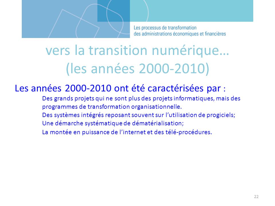 vers la transition numérique… (les années 2000-2010)