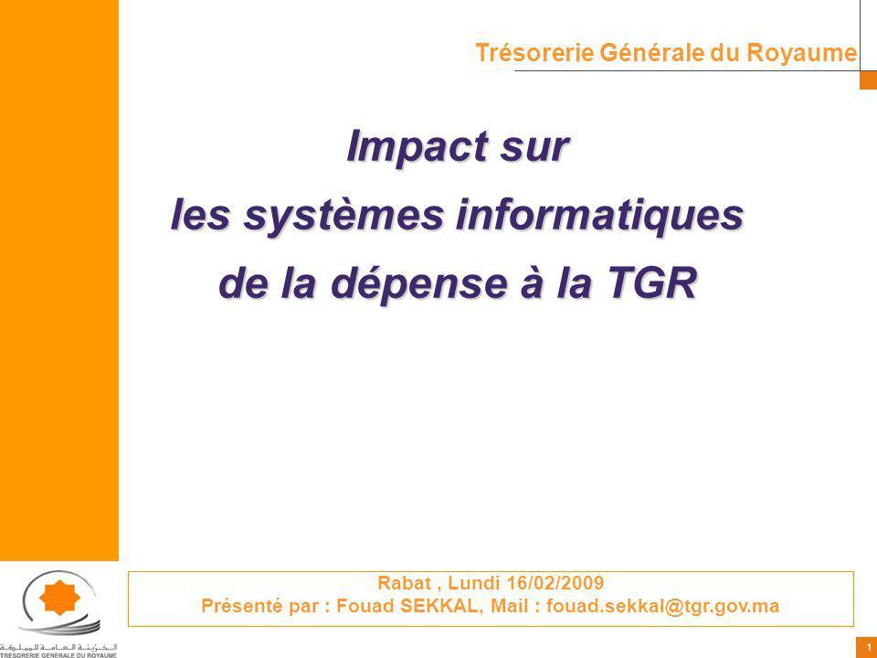 Impact sur les systèmes informatiques de la dépense à la TGR