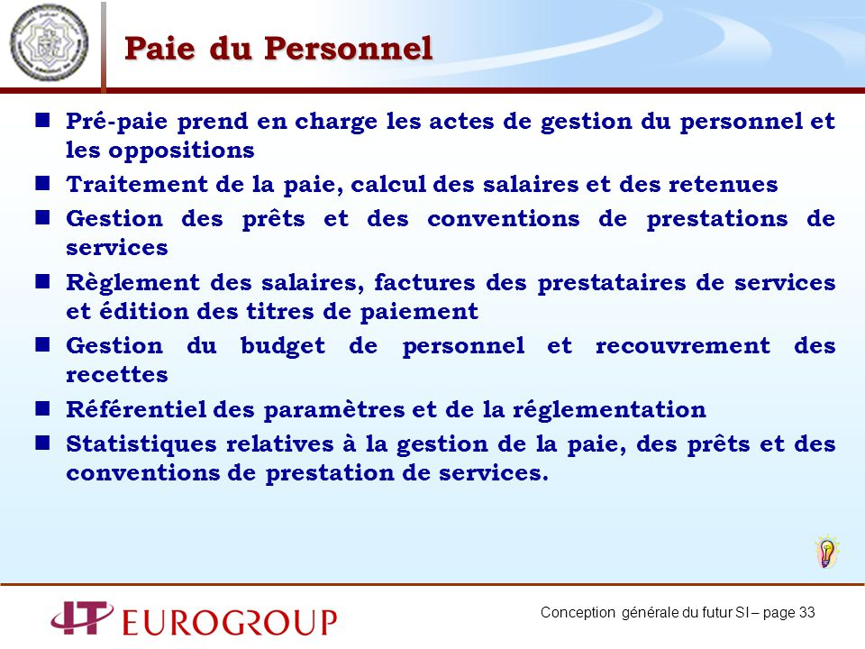 Paie du Personnel Pré-paie prend en charge les actes de gestion du personnel et les oppositions.