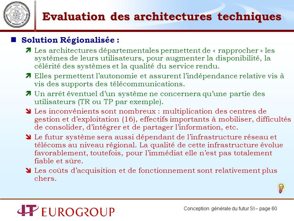 Evaluation des architectures techniques