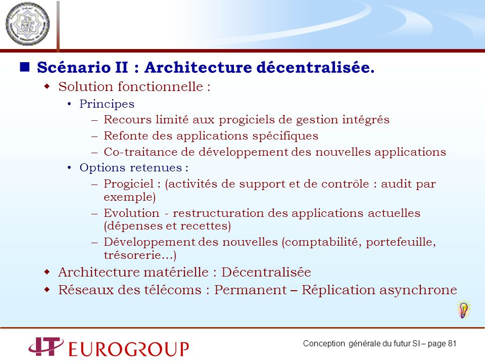 Scénario II : Architecture décentralisée.