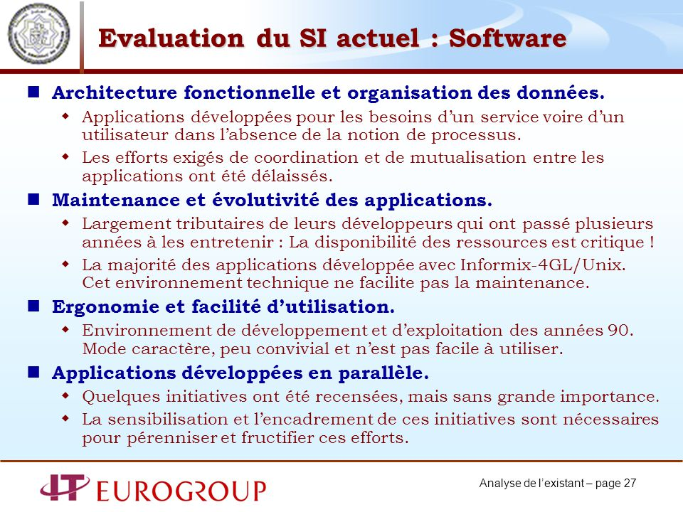Evaluation du SI actuel : Software