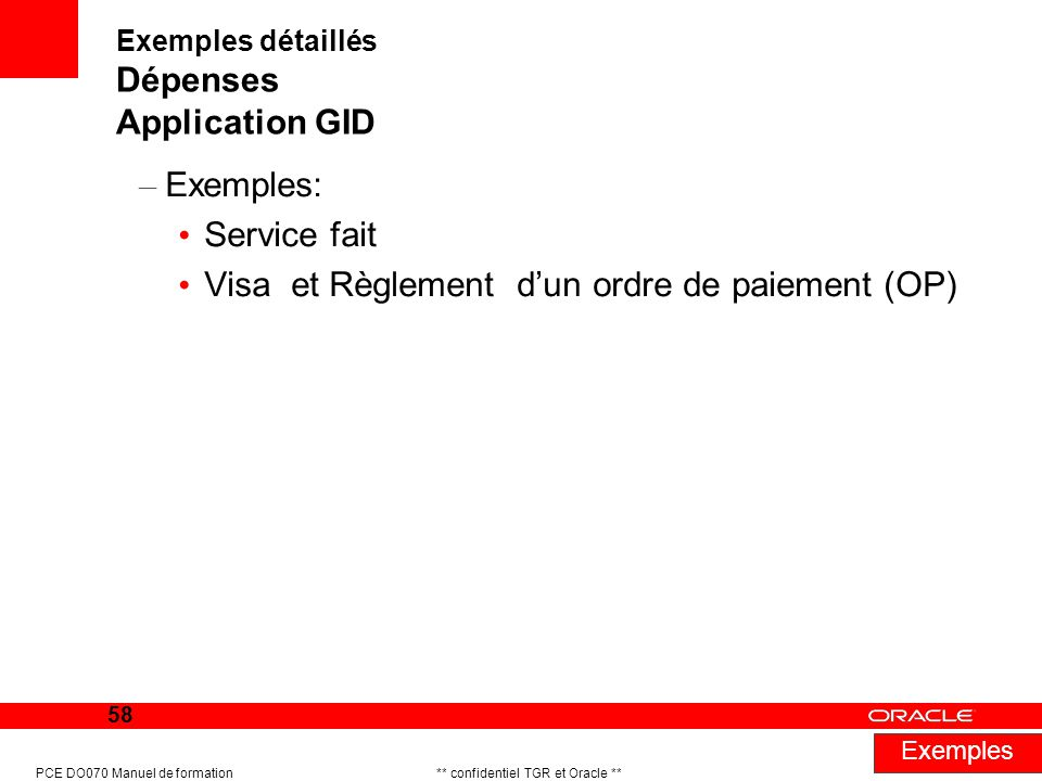 Exemples détaillés Dépenses Application GID