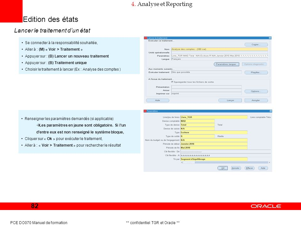 Edition des états 4. Analyse et Reporting