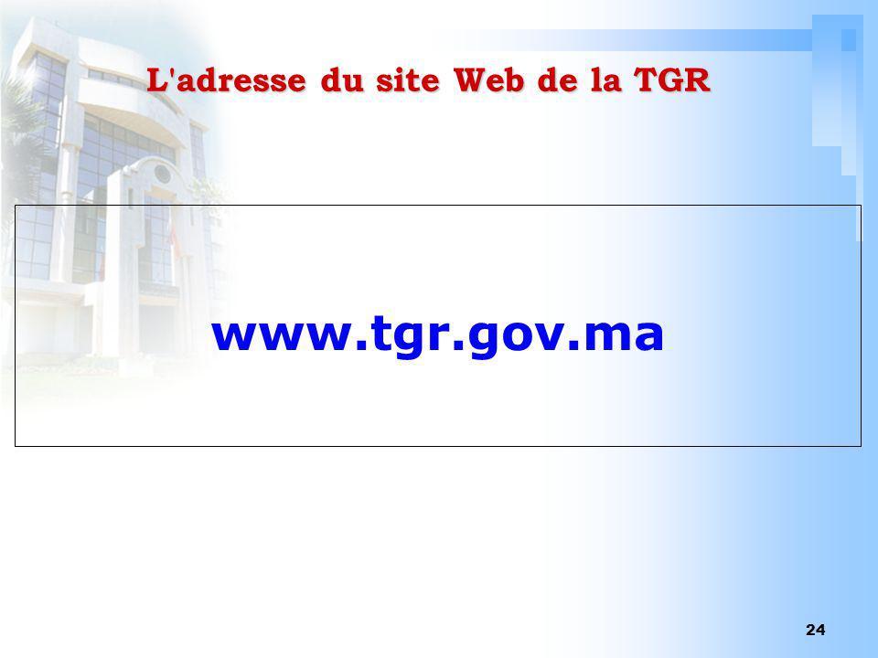 L adresse du site Web de la TGR