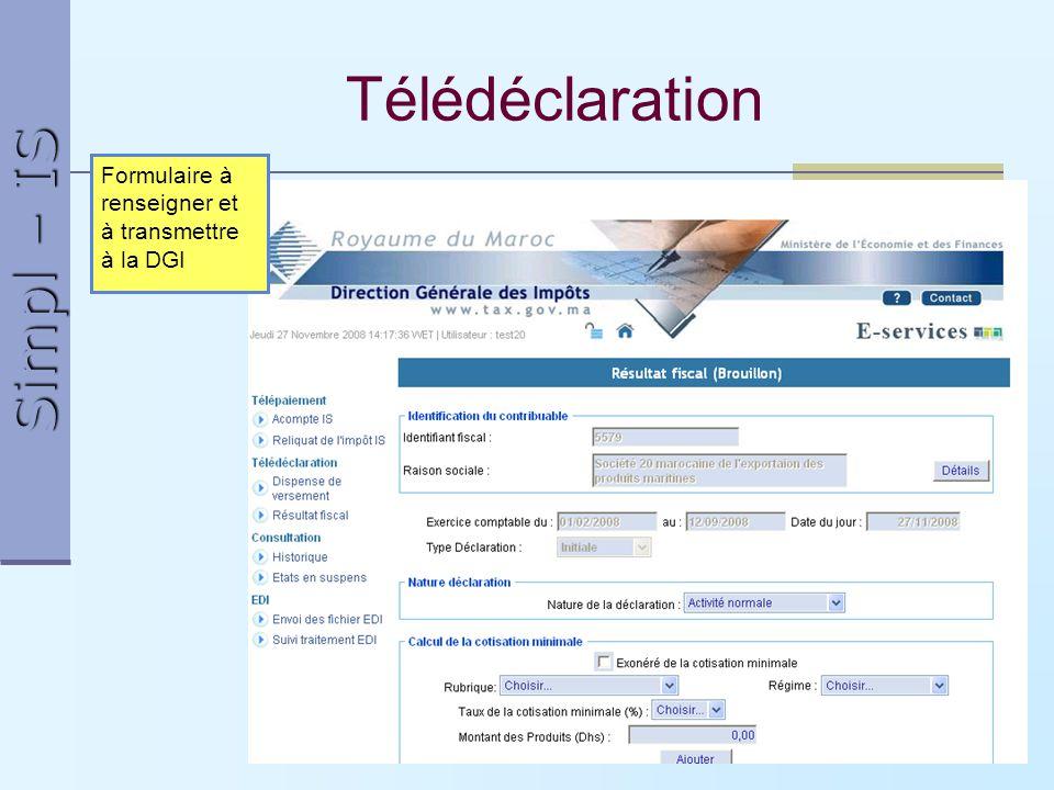 Télédéclaration Formulaire à renseigner et à transmettre à la DGI ok