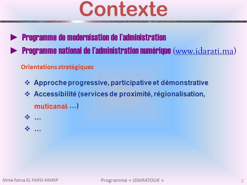 Contexte ► Programme de modernisation de l'administration