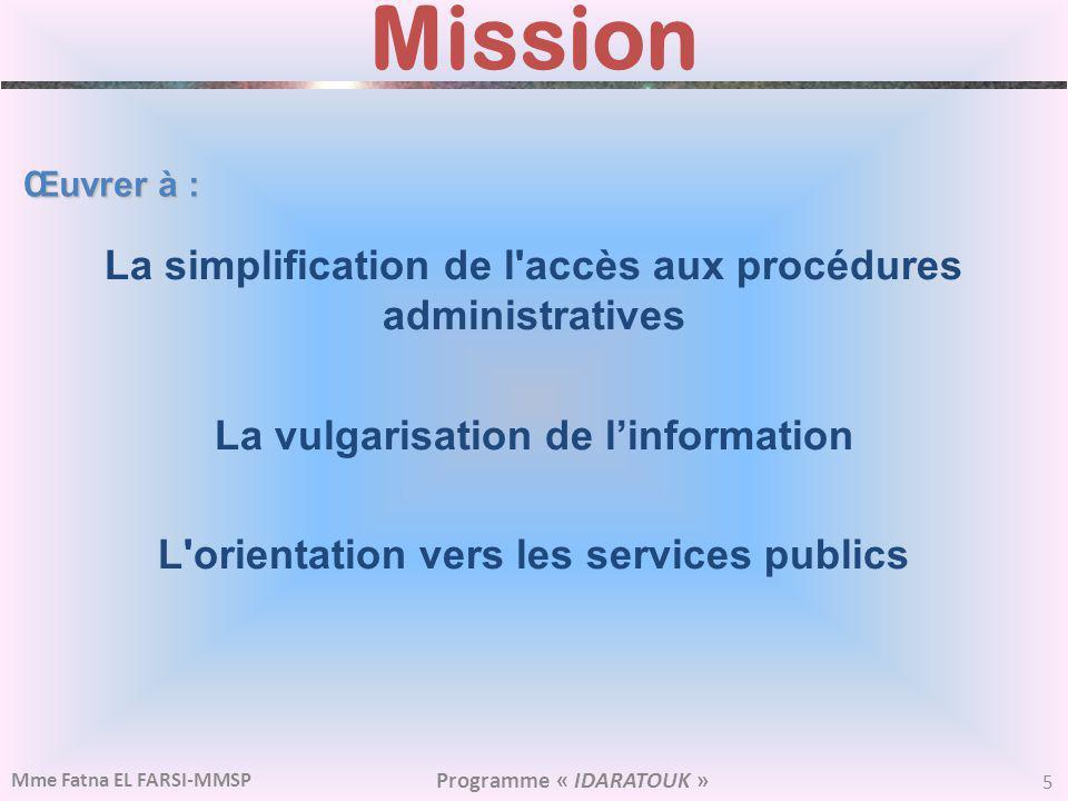 Mission La simplification de l accès aux procédures administratives