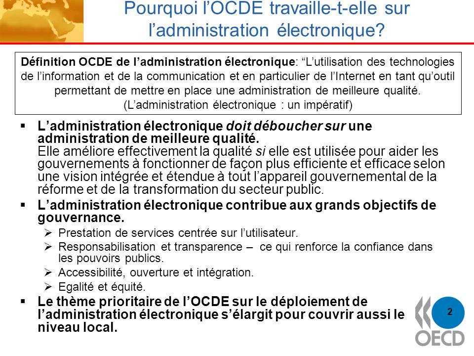 Pourquoi l'OCDE travaille-t-elle sur l'administration électronique
