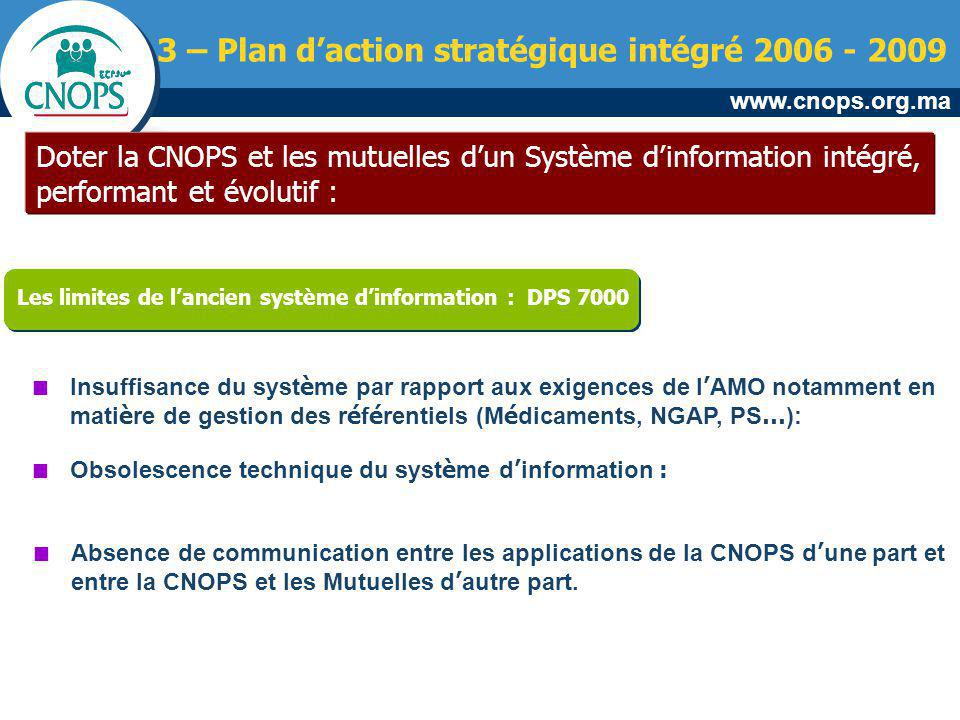3 – Plan d'action stratégique intégré 2006 - 2009