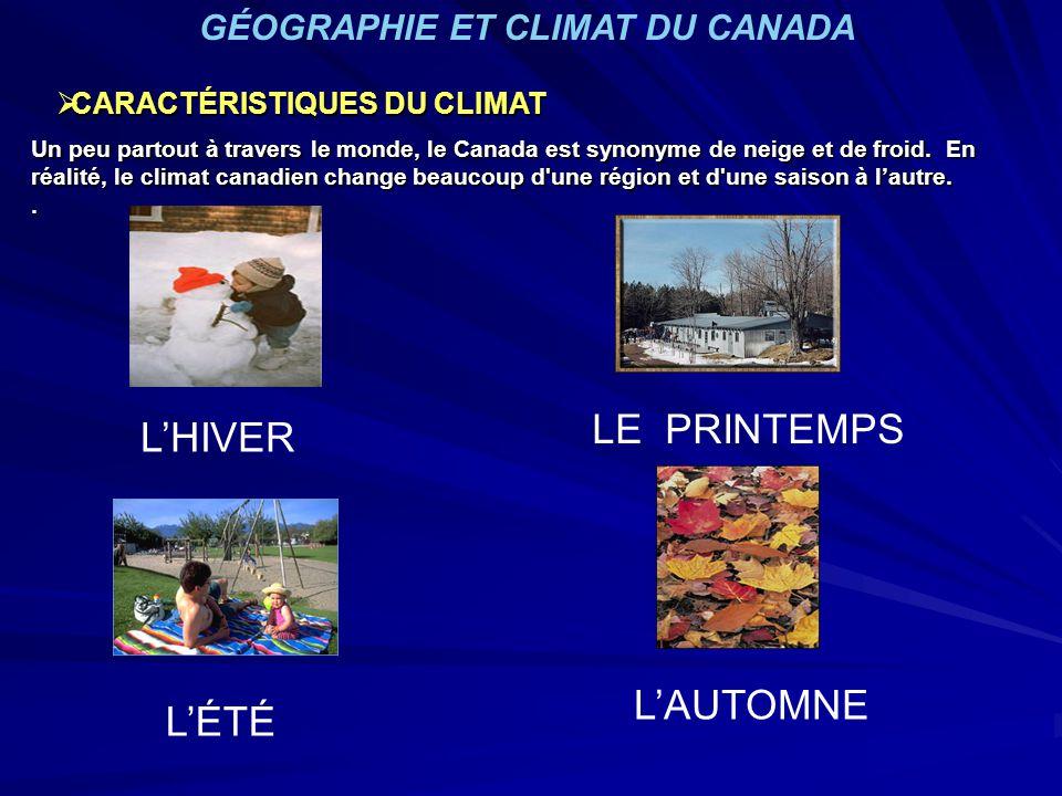 LE PRINTEMPS L'HIVER L'AUTOMNE L'ÉTÉ GÉOGRAPHIE ET CLIMAT DU CANADA