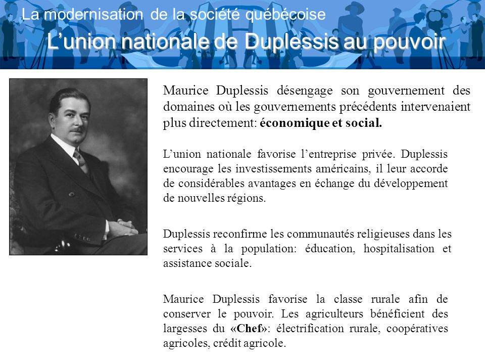 L'union nationale de Duplessis au pouvoir