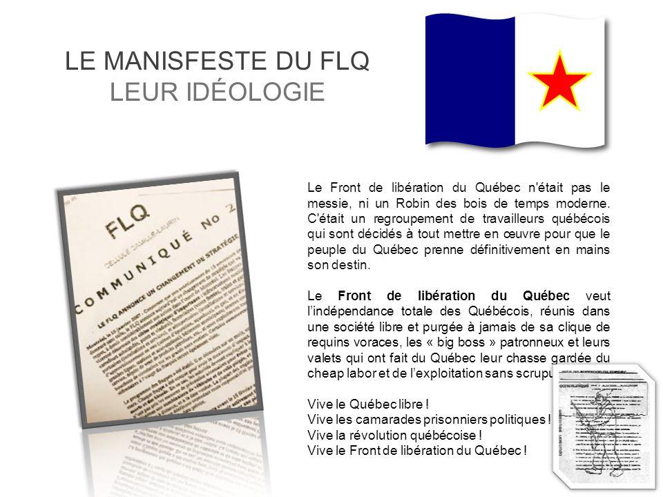 LE MANISFESTE DU FLQ LEUR IDÉOLOGIE