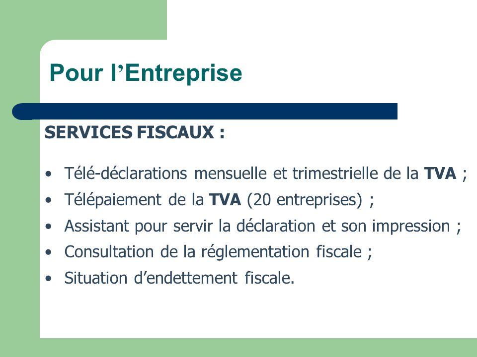 Pour l'Entreprise SERVICES FISCAUX :