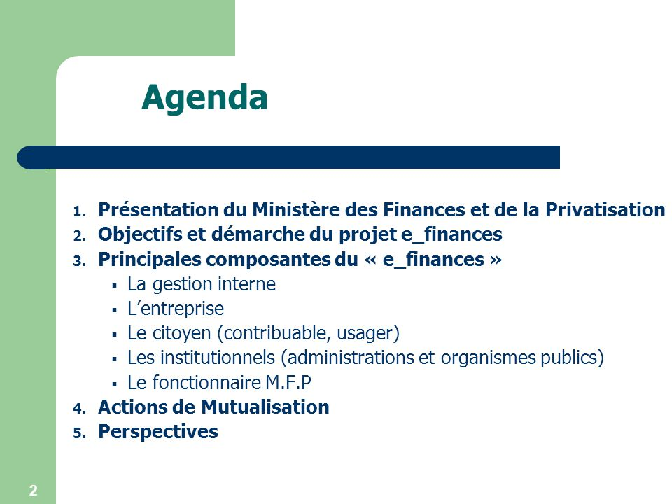 Agenda Présentation du Ministère des Finances et de la Privatisation