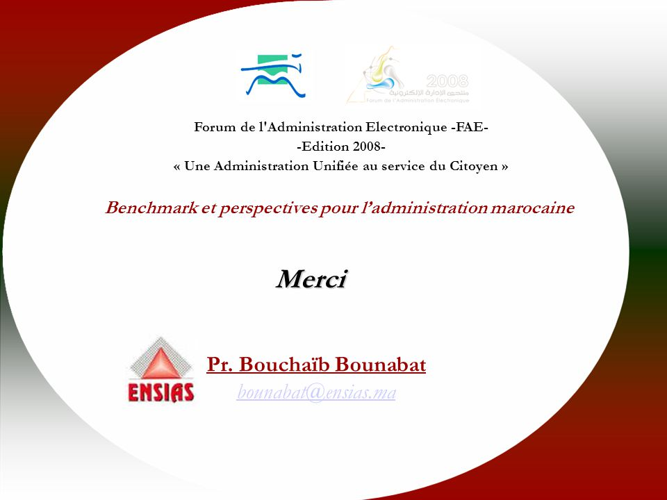 Merci Pr. Bouchaïb Bounabat bounabat@ensias.ma
