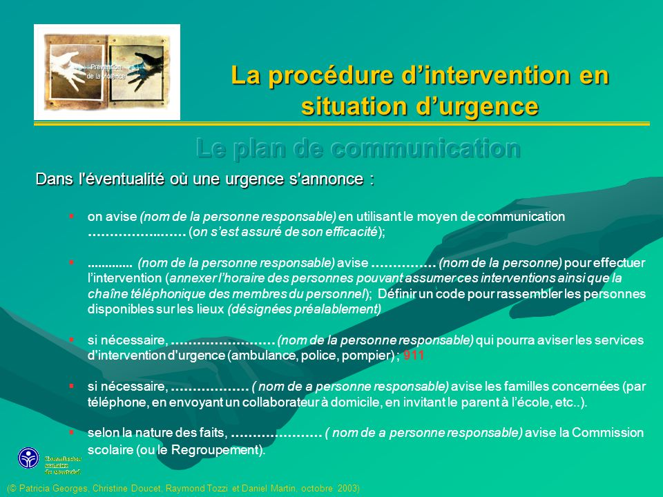 La procédure d'intervention en situation d'urgence