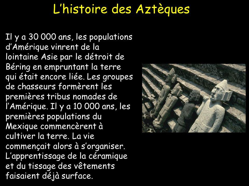 L'histoire des Aztèques