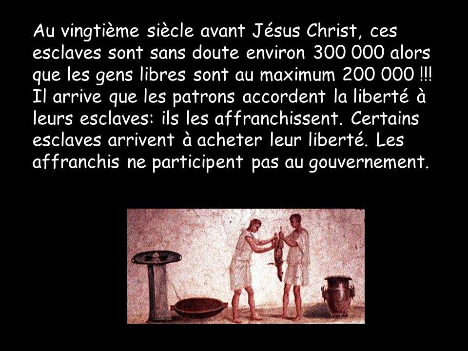 Au vingtième siècle avant Jésus Christ, ces esclaves sont sans doute environ 300 000 alors que les gens libres sont au maximum 200 000 !!.