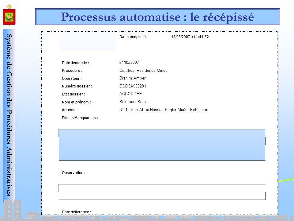 Processus automatise : le récépissé
