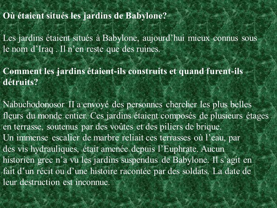 Où étaient situés les jardins de Babylone