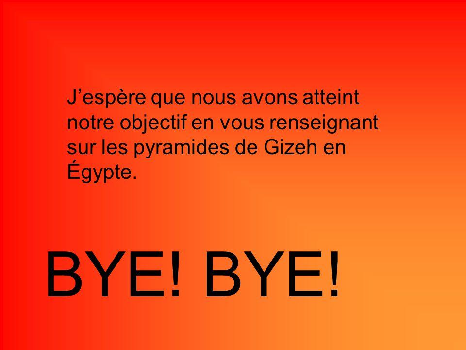 J'espère que nous avons atteint notre objectif en vous renseignant sur les pyramides de Gizeh en Égypte.