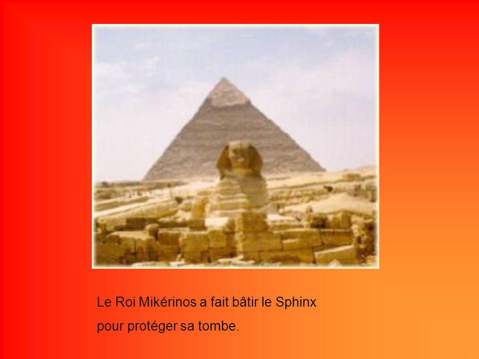 Le Roi Mikérinos a fait bâtir le Sphinx