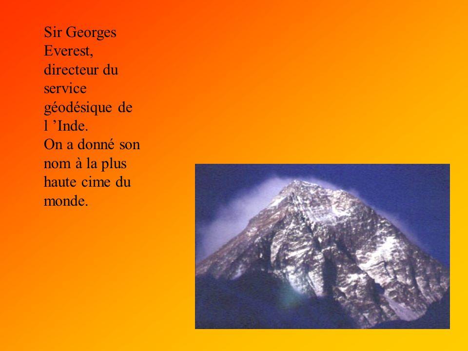 Sir Georges Everest, directeur du service géodésique de l 'Inde