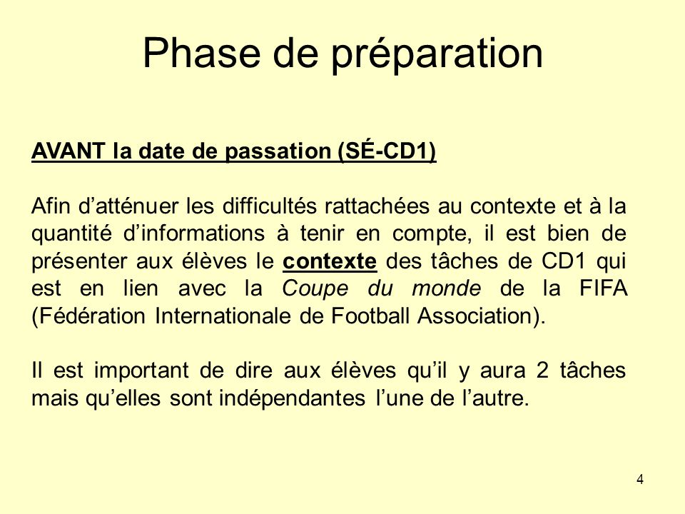 Phase de préparation AVANT la date de passation (SÉ-CD1)