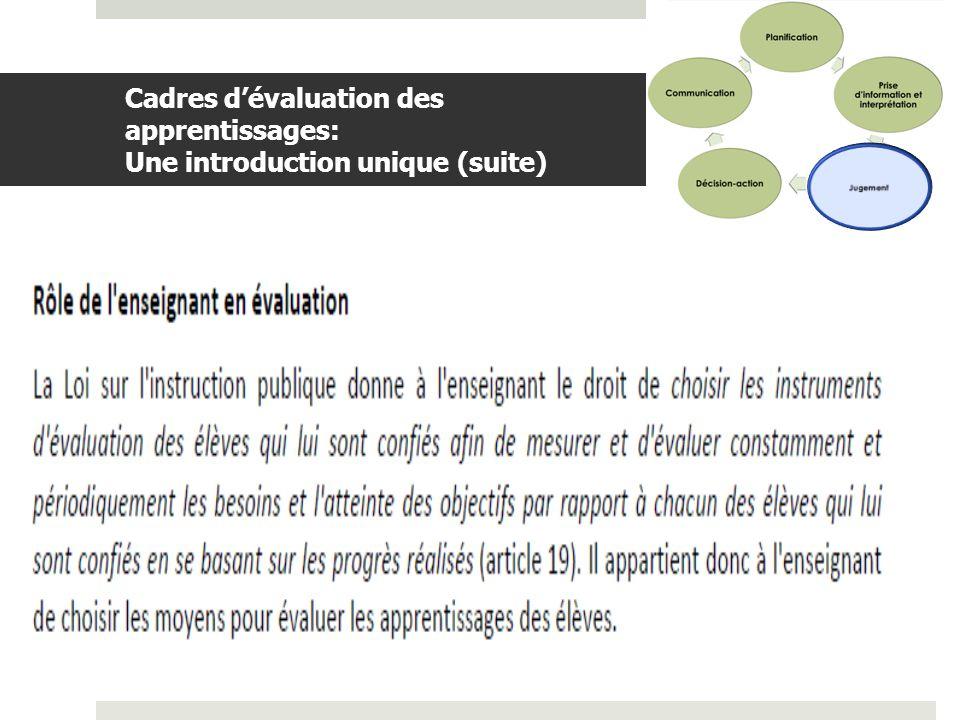 Cadres d'évaluation des apprentissages: Une introduction unique (suite)